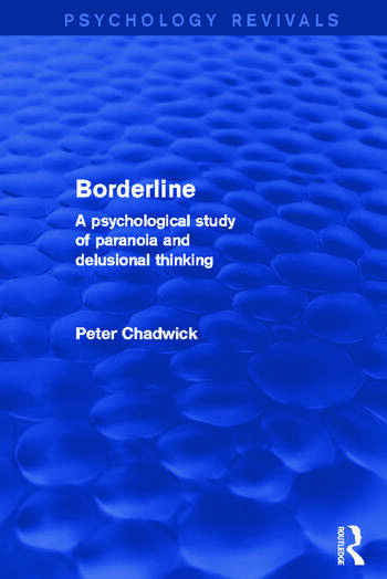 Borderline A Psychological Study of Paranoia and Delusional Thinking book cover