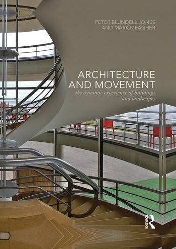 Architecture and Movement the Dynamic Experience of Buildings and Landscapes book cover