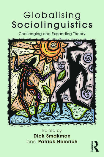 Globalising Sociolinguistics Challenging and Expanding Theory book cover