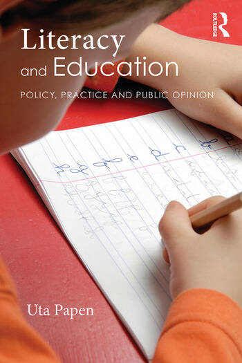 Literacy and Education Policy, Practice and Public Opinion book cover