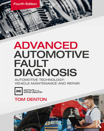 Advanced Automotive Fault Diagnosis, 4th ed Automotive Technology: Vehicle Maintenance and Repair book cover