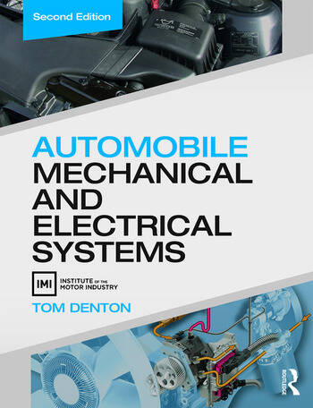 Automobile Mechanical and Electrical Systems book cover