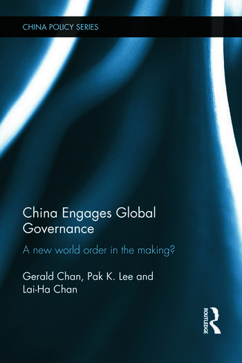 China Engages Global Governance A New World Order in the Making? book cover