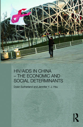 HIV/AIDS in China - The Economic and Social Determinants book cover