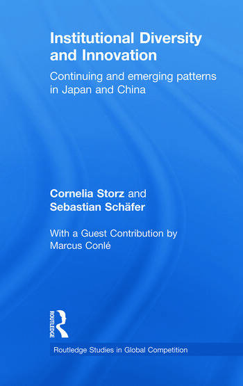 Institutional Diversity and Innovation Continuing and Emerging Patterns in Japan and China book cover