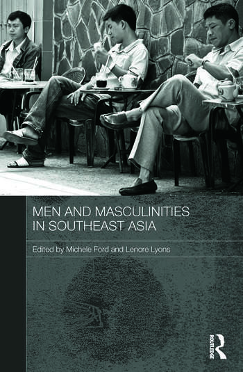 Men and Masculinities in Southeast Asia book cover