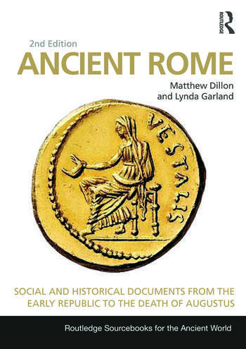 Ancient Rome Social and Historical Documents from the Early Republic to the Death of Augustus book cover