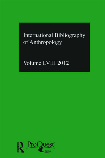 IBSS: Anthropology: 2012 Vol.58 International Bibliography of the Social Sciences book cover