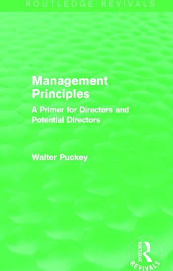 Management Principles (Routledge Revivals) A Primer for Directors and Potential Directors book cover