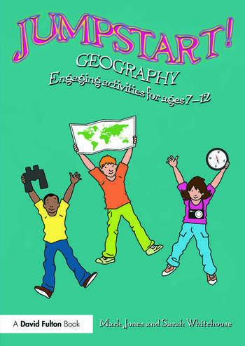 Jumpstart! Geography Engaging activities for ages 7-12 book cover