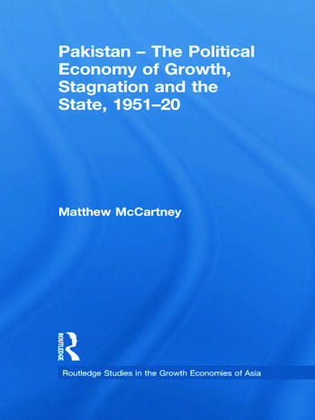 Pakistan - The Political Economy of Growth, Stagnation and the State, 1951-2009 book cover