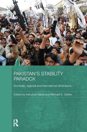 Pakistan's Stability Paradox Domestic, Regional and International Dimensions book cover