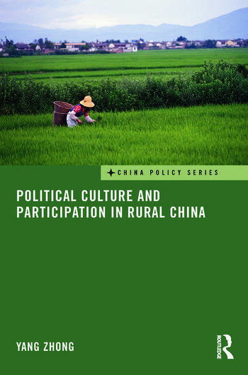 Political Culture and Participation in Rural China book cover