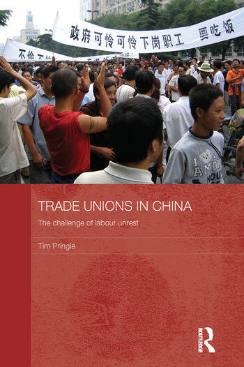 Trade Unions in China The Challenge of Labour Unrest book cover