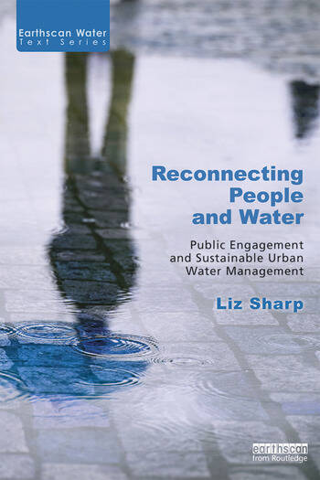 Reconnecting People and Water Public Engagement and Sustainable Urban Water Management book cover