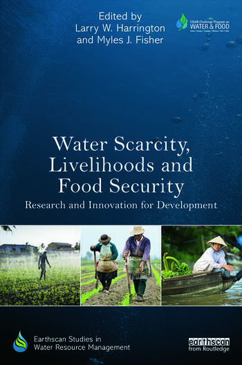 Water Scarcity, Livelihoods and Food Security Research and Innovation for Development book cover