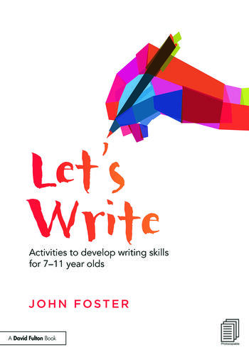 Let's Write Activities to develop writing skills for 7–11 year olds book cover