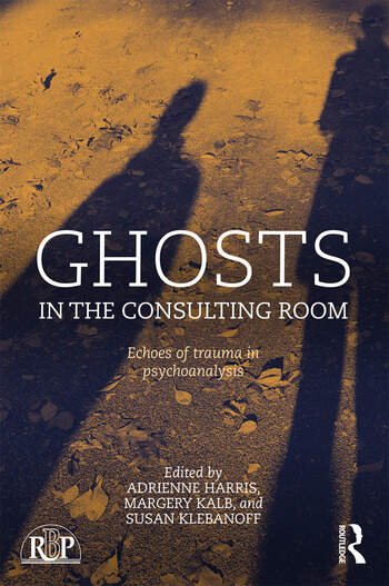 Ghosts in the Consulting Room Echoes of Trauma in Psychoanalysis book cover