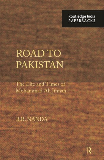 Road to Pakistan The Life and Times of Mohammad Ali Jinnah book cover