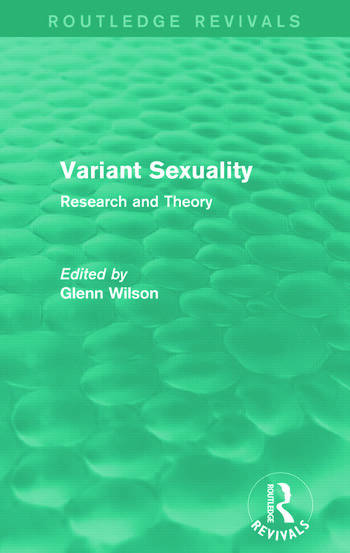 Variant Sexuality (Routledge Revivals) Research and Theory book cover