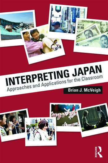 Interpreting Japan Approaches and Applications for the Classroom book cover