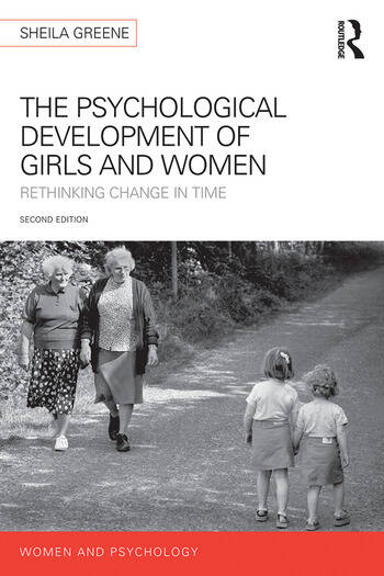 The Psychological Development of Girls and Women Rethinking change in time book cover