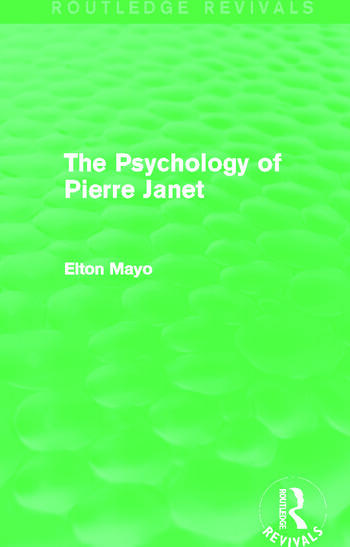 The Psychology of Pierre Janet (Routledge Revivals) book cover