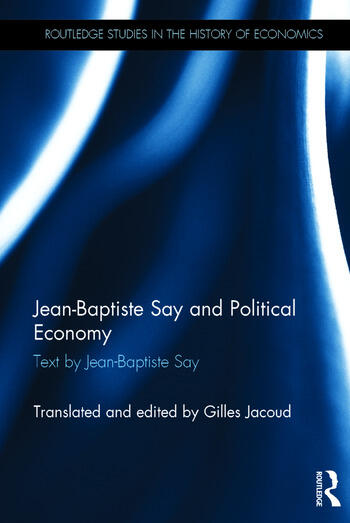 Jean-Baptiste Say and Political Economy book cover