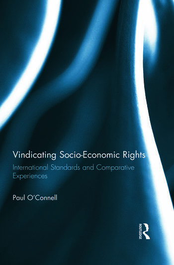 Vindicating Socio-Economic Rights International Standards and Comparative Experiences book cover