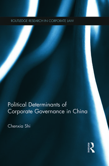 The Political Determinants of Corporate Governance in China book cover