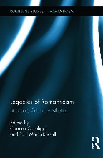 Legacies of Romanticism Literature, Culture, Aesthetics book cover