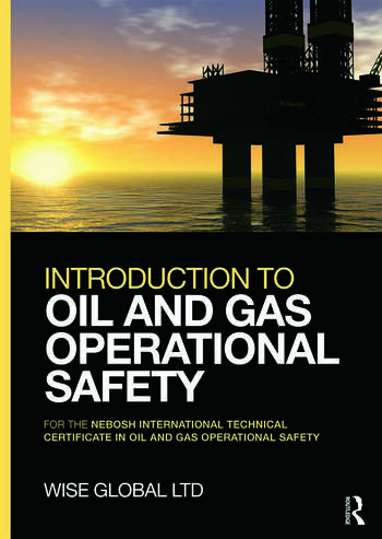 Introduction to Oil and Gas Operational Safety for the NEBOSH International Technical Certificate in Oil and Gas Operational Safety book cover