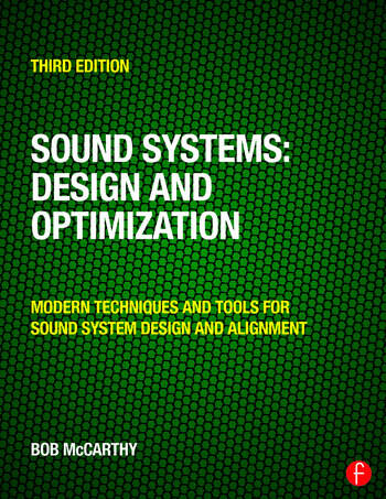 Sound Systems: Design and Optimization Modern Techniques and Tools for Sound System Design and Alignment book cover