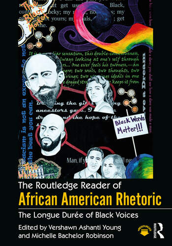 The Routledge Reader of African American Rhetoric The Longue Duree of Black Voices book cover