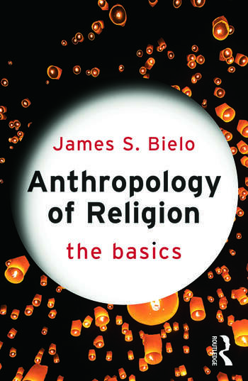 Anthropology of Religion: The Basics book cover