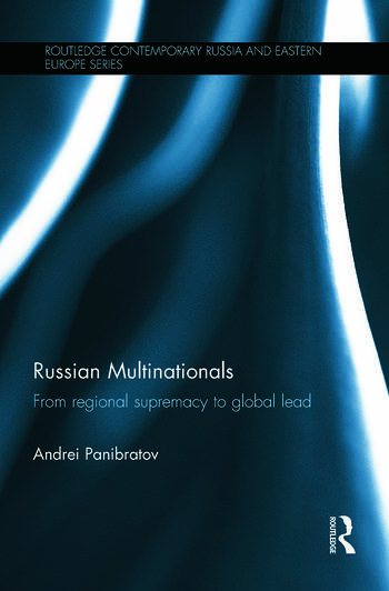 Russian Multinationals From Regional Supremacy to Global Lead book cover
