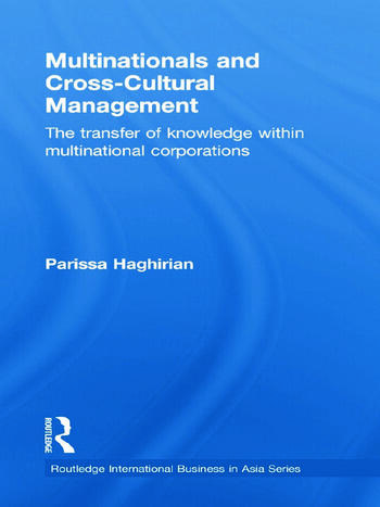 Multinationals and Cross-Cultural Management The Transfer of Knowledge within Multinational Corporations book cover