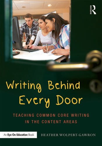 Writing Behind Every Door Teaching Common Core Writing in the Content Areas book cover