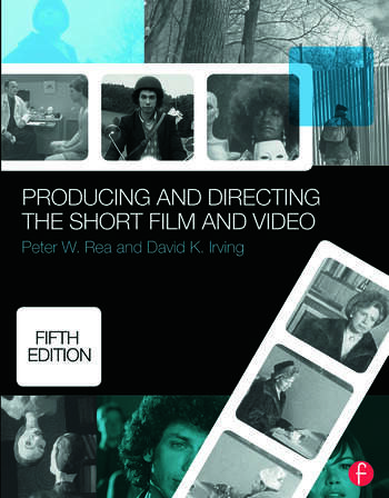 Producing and Directing the Short Film and Video book cover