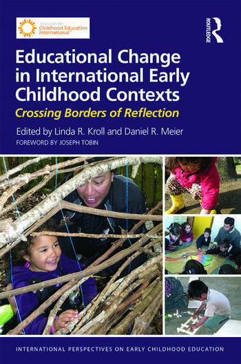 Educational Change in International Early Childhood Contexts Crossing Borders of Reflection book cover