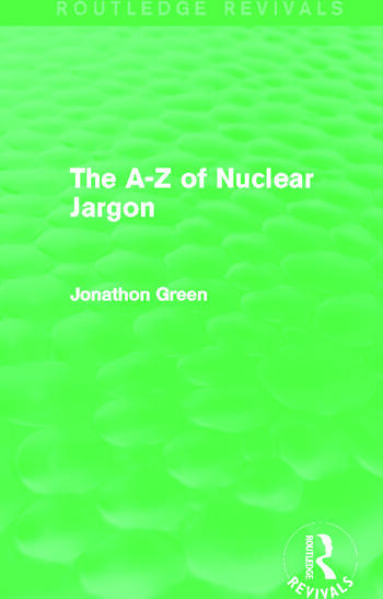 The A - Z of Nuclear Jargon (Routledge Revivals) book cover
