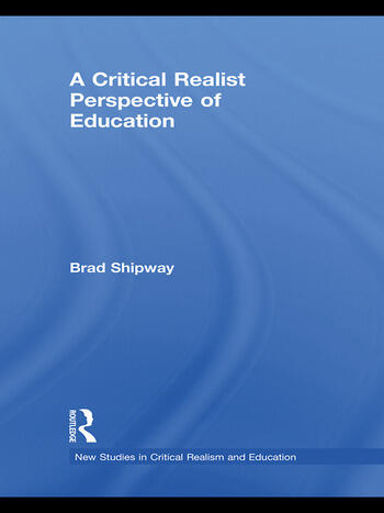 A Critical Realist Perspective of Education book cover
