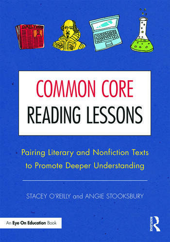 Common Core Reading Lessons Pairing Literary and Nonfiction Texts to Promote Deeper Understanding book cover