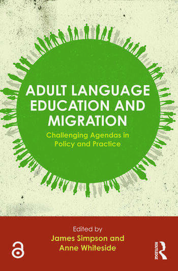 Adult Language Education and Migration Challenging agendas in policy and practice book cover
