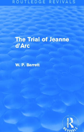 The Trial of Jeanne d'Arc (Routledge Revivals) book cover