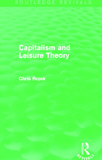 Capitalism and Leisure Theory (Routledge Revivals) book cover
