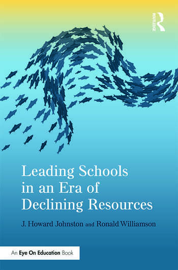 Leading Schools in an Era of Declining Resources book cover
