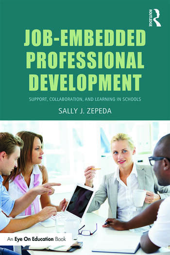Job-Embedded Professional Development Support, Collaboration, and Learning in Schools book cover