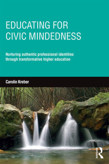 Educating for Civic-mindedness Nurturing authentic professional identities through transformative higher education book cover