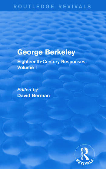 George Berkeley (Routledge Revivals) Eighteenth-Century Responses: Volume I book cover